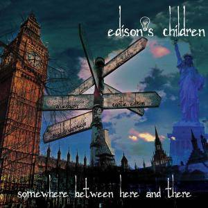 Edison's Children - Somewhere Between Here and There... (2015)