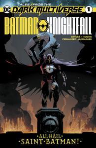 Tales From The Dark Multiverse-Batman Knightfall 2019