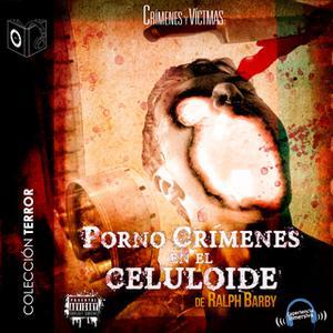 «Pornocrímenes en el celuloide» by Ralph Barby