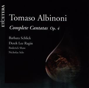 Barbara Schlick, Derek Lee Ragin - Tomaso Albinoni: Complete Cantatas, Op.4 (1999)