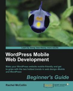 WordPress Mobile Web Development: Beginner's Guide