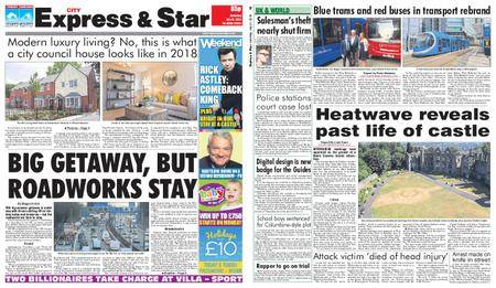 Express and Star City Edition – July 21, 2018