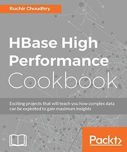 HBase High Performance Cookbook