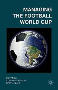 Managing the Football World Cup(Repost)