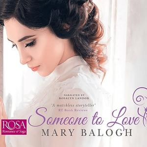 «Someone to Love» by Mary Balogh