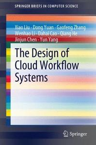 The Design of Cloud Workflow Systems (Repost)
