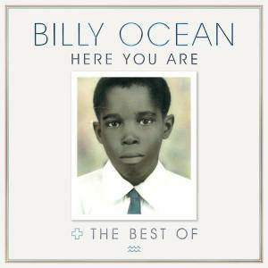 Billy Ocean - Here You Are: The Best of Billy Ocean (2016)