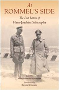 At Rommel's Side: The Lost Letters of Hans-Joachim Schraepler