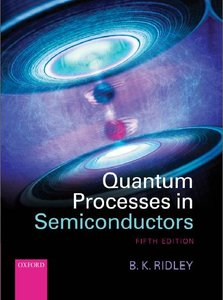 Quantum Processes in Semiconductors, 5 edition