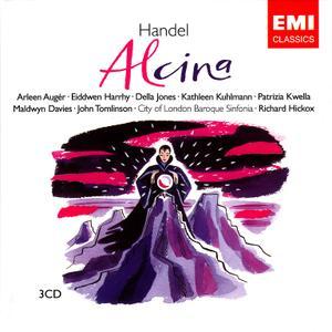 Richard Hickox, City of London Baroque Sinfonia - Handel: Alcina (2006)