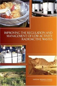 Improving the Regulation and Management of Low-Activity Radioactive Wastes