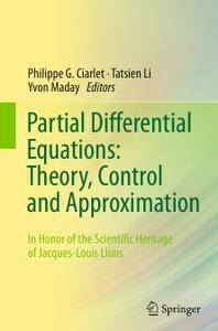 Partial Differential Equations: Theory, Control and Approximation