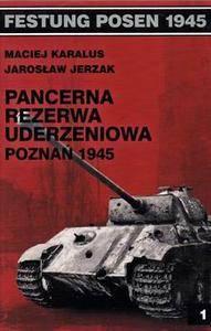 Pancerna Rezerwa Uderzeniowa: Poznan 1945 (Festung Posen 1945)
