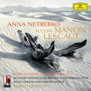 Marco Armiliato, Munchner Rundfunkorchesters, Anna Netrebko, Yusif Eyvazov - Puccini: Manon Lescaut (2016)