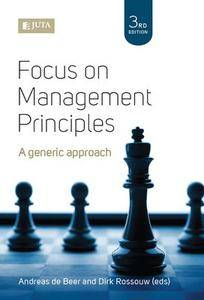 Focus on Management Principles, Third Edition
