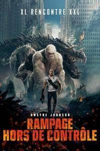 Rampage : Hors de contrôle (2018)