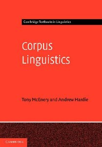 Corpus Linguistics: Method, Theory and Practice (repost)