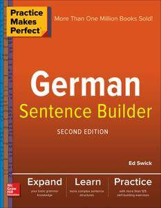 Practice Makes Perfect German Sentence Builder, 2nd Edition