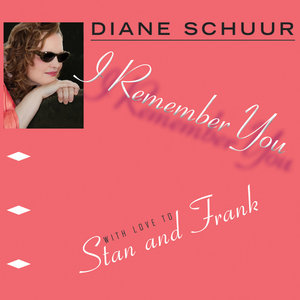 Diane Schuur - I Remember You (2014) [Official Digital Download 24-bit/96kHz]