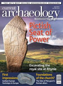 Current Archaeology - Issue 289