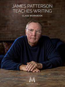 Masterclass - James Patterson Teaches Writing
