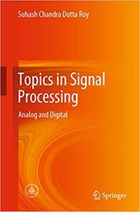 Topics in Signal Processing: Analog and Digital (repost)