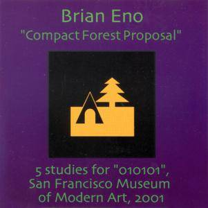 Brian Eno - Compact Forest Proposal (2001) {Opal Music}