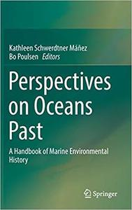 Perspectives on Oceans Past [Repost]