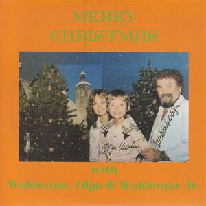 Waldemar, Olga & Waldemar Jr. - Merry Christmas (1990) {De-Mar Ent}