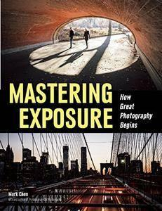 Mastering Exposure: How Great Photography Begins (repost)