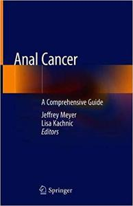 Anal Cancer: A Comprehensive Guide