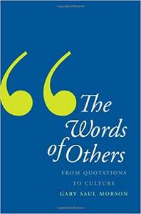 The Words of Others: From Quotations to Culture