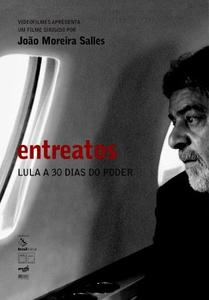 Entreatos (2004)