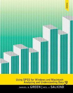 Using SPSS for Windows and Macintosh analyzing and understanding data (Repost)