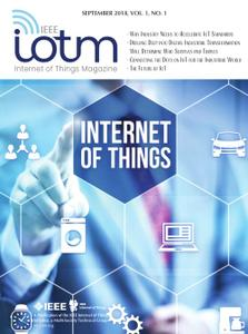 IEEE Internet of Things Magazine - September 2018