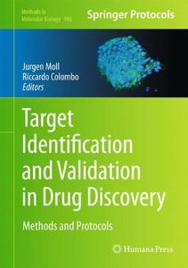Target Identification and Validation in Drug Discovery: Methods and Protocols
