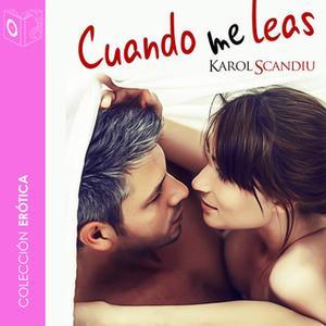 «Cuando me leas» by Karol Scandiu
