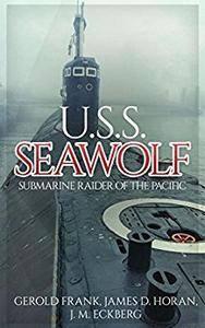 U.S.S. Seawolf: Submarine Raider of the Pacific (Uncommon Valor)