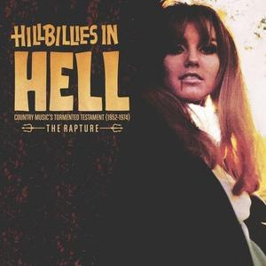 VA - Hillbillies In Hell: The Rapture Country Music's Tormented Testament (1952-1974) (2018)