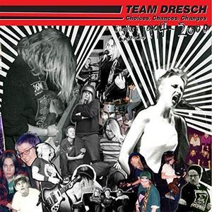 Team Dresch - Choices, Chances, Changes: Singles & Comptracks 1994-2000 (2019)