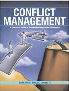 Conflict Management: A Practical Guide to Developing Negotiation Strategies [Repost]