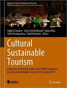 Cultural Sustainable Tourism: A Selection of Research Papers from IEREK Conference on Cultural Sustainable Tourism (CST)
