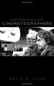 Conversations with Cinematographers (repost)