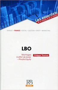 """""""LBO ; montages à effet de levier"""""""