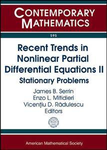 Recent Trends in Nonlinear Partial Differential Equations II: Stationary Problems