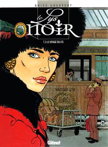 Le Lys Noir - Tome 3 - Le Voyage du Lys