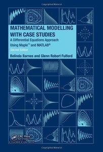 Mathematical Modelling with Case Studies (repost)