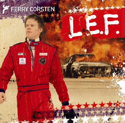 Ferry Corsten - L.E.F. (Benelux Edition)