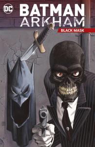 Batman Arkham-Black Mask 2020 digital Son of Ultron