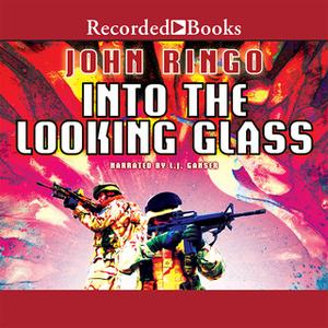 «Into the Looking Glass» by John Ringo